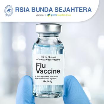 Vaksin Influenza Dewasa - RSIA Bunda Sejahtera (Metro Hospitals Group)