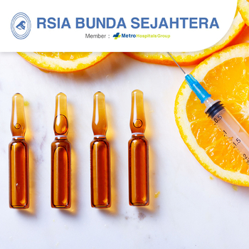 Paket Suntik Vitamin C - RSIA Bunda Sejahtera (Metro Hospitals Group)