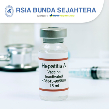 Paket Vaksin Hepatitis A - RSIA Bunda Sejahtera (Metro Hospitals Group)