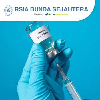 Paket Vaksin Hepatitis B - RSIA Bunda Sejahtera (Metro Hospitals Group)