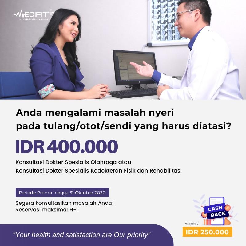 Konsultasi dokter spesialis olahraga / kedokteran fisik dan rehabilitasi di Klinik medifit,Jakarta pusat seharga Rp 400.000